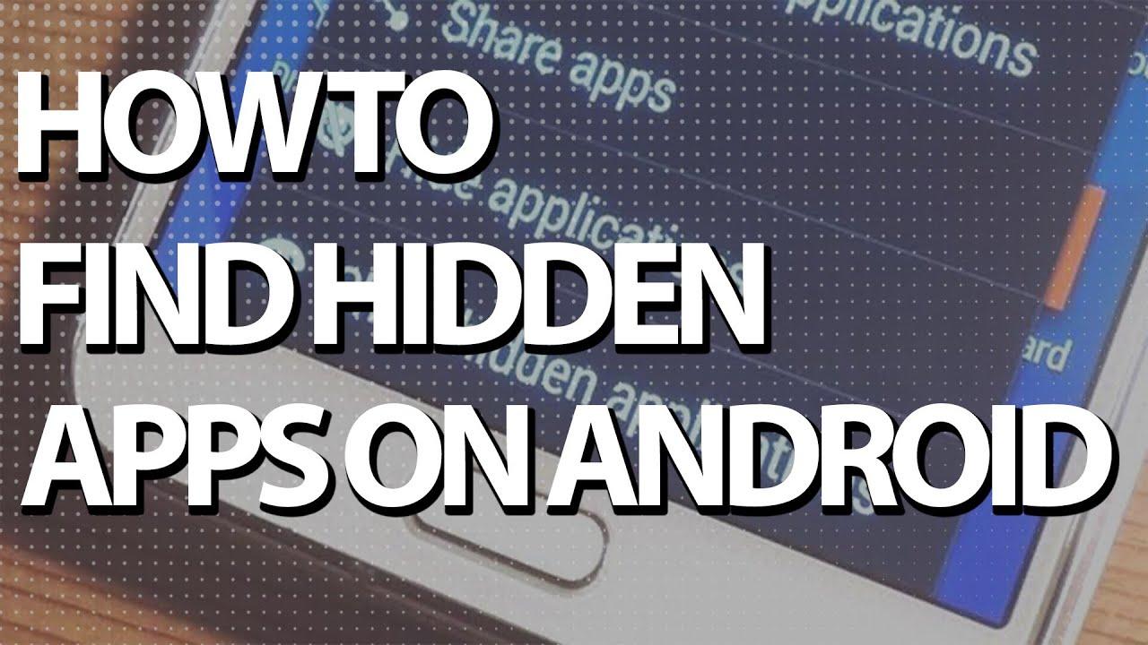 find hidden apps